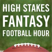 The High Stakes Fantasy Football Hour | Blog Talk Radio Feed