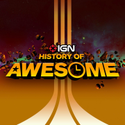 IGN's History of Awesome