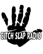 Bitch Slap Radio (Bitch Slap Radio)