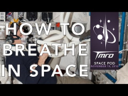 How to Breathe in Space – Space Pod 11/10/16
