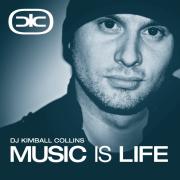 KIMBALL COLLINS presents 'MUSIC IS LIFE'