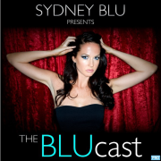 Sydney Blu Presents: The BLUcast