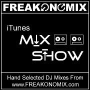 FREAKONOMIX.com Mix Show