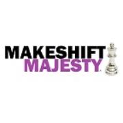 Makeshift Majesty