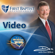 The Encouraging Word & First Baptist Spartanburg (Video)