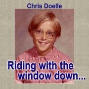 Riding with the window down...