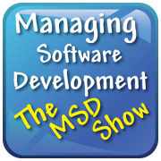 Managing Software Development - The MSD Show