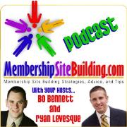 The MembershipSiteBuilding.com Podcast