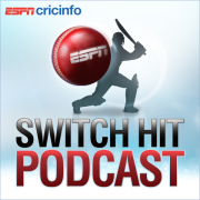ESPNcricinfo: The Switch Hit Cricket Show