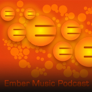 Ember Music Mixcast 006 – March 2013