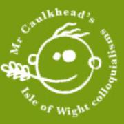 Mr Caulkhead's Isle of Wight colloquialisms