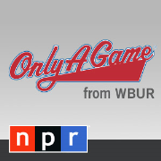 WBUR-FM: Only A Game Podcast