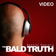 Spencer Kobren's The Bald Truth (Video)