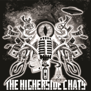The Higherside Chats: Conspiracy, Mystery, and Comedy. Boom.