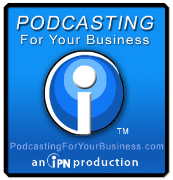 Podcasting For Your Business
