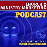 MINISTRY MARKETING PODCAST:  Church & Ministry Communication and Marketing Strategy
