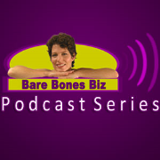 The Bare Bones Biz Podcast