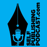 The Self Publishing Podcast - DIY Digital Publishing, Kindle Publishing, and Advice for Writers
