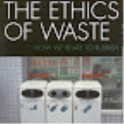 Episode 7 Waste System - The Ethics of Waste