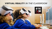Virtual Reality in the Classroom -- Sally Ride Science STEAM Series