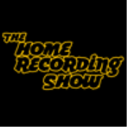 The Home Recording Show - Ryan Canestro, Jon Tidey, and Jesse Zoller