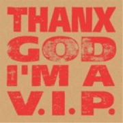 THANX GOD I'M A V.I.P podcast