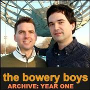 NYC History: Bowery Boys Archive