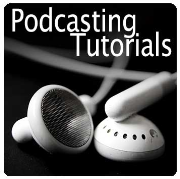 Podcasting tutorial