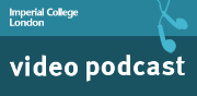 Imperial College London - Video podcasts of public lectures