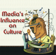 The Influence of Media on Culture