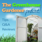 The Greenhouse Gardener Podcast