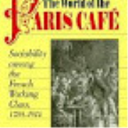 The World of the Paris Cafe