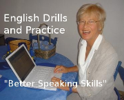 Better Speaking Skills - English Drills and Practice