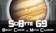 Breast Cancer & Mayan Calender | SciByte 69