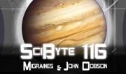 Migraines & John Dobson | SciByte 116