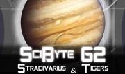 Stradivarius & Tigers | SciByte 62