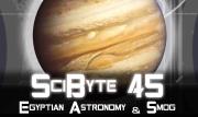 Egyptian Astronomy & Smog | SciByte 45