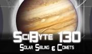 Solar Sibling & Comets   SciByte 130