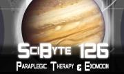 Paraplegic Therapy & Exomoon   SciByte 126