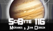 Migraines & John Dobson   SciByte 116