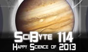 Happy Science of 2013   SciByte 114