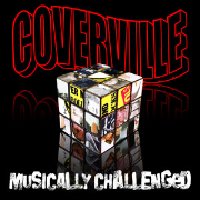 Coverville: Musically Challenged