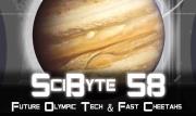 Future Olympic Tech & Fast Cheetahs | SciByte 58