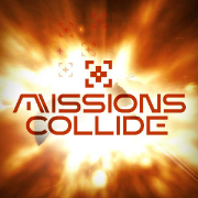 Missions Collide