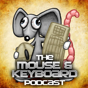 The Mouse and Keyboard Podcast