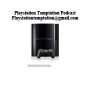 Playstation Temptation Podcast