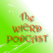 The Wierd Podcast