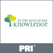 PRI: To the Best of Our Knowledge Podcast