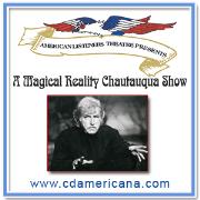 A Magical Reality Chautaugua Show