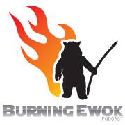 Burning Ewok Podcast